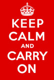 Keep Calm and Carry On red poster