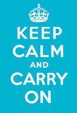 Keep Calm and Carry On (Turquoise)
