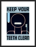Keep Your Teeth Clean framed poster