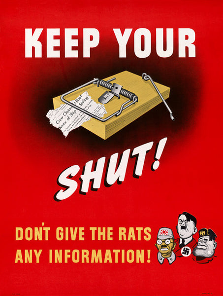 Keep Your Trap Shut! WWII poster.