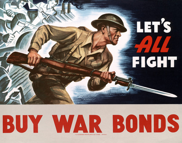 Let's All Fight: Buy War Bonds