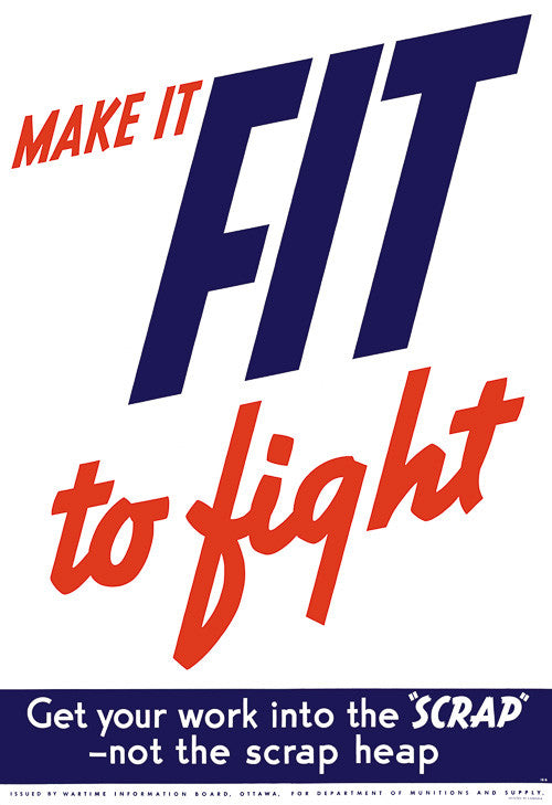 Make it Fit to Fight