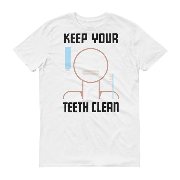 Keep Your Teeth Clean Men's T-Shirt