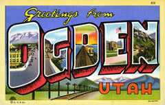 Greetings from Ogden Utah
