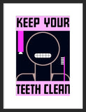 Keep Your Teeth Clean (Pink) poster