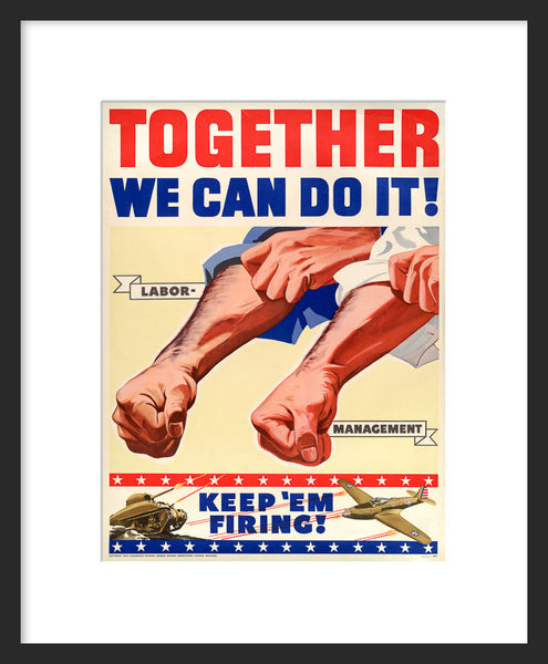 Together We Can Do It framed poster