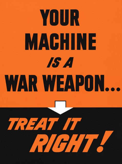 Your Machine is a War Weapon