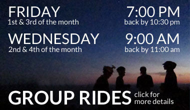 Group Rides on 1st & 3rd Friday @7:00pm and 2nd & 4th Wednesday @ 9:00am