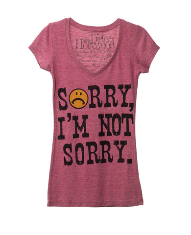 SORRY I'M NOT SORRY WOMEN SHORT SLEEVE T-SHIRT
