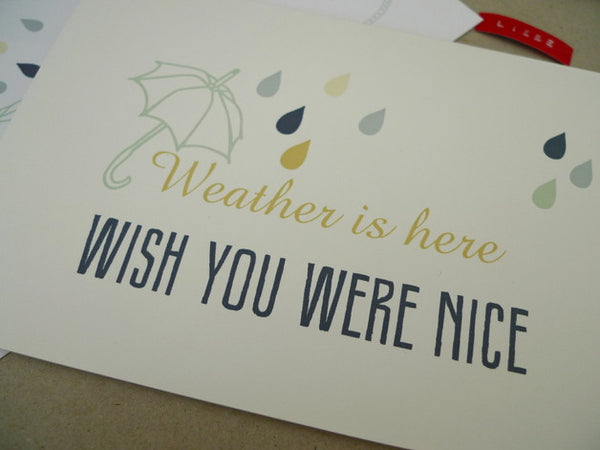 Weather is here - Wish you were nice - Allthatiwant