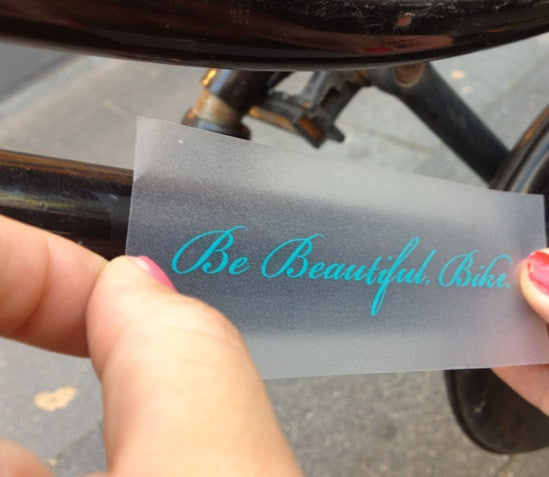 Be Beautiful. Bike. - Allthatiwant