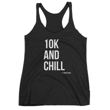 10K And Chill - Women's Tank Top