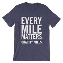 Every Mile Matters - Men's T-Shirt