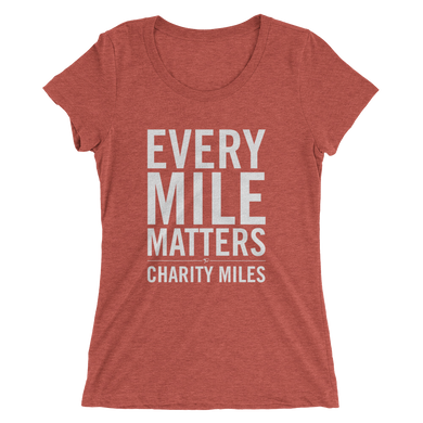 Every Mile Matters - Women's T-Shirt