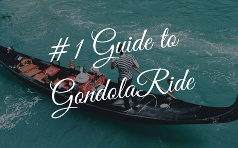 #1 Guide to Gondola Ride
