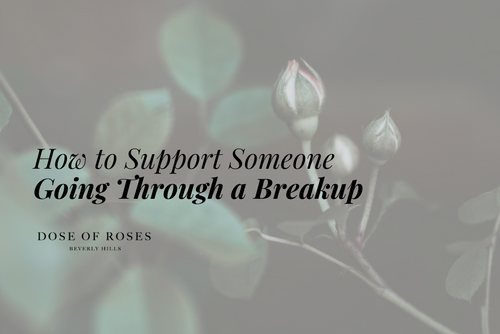 How to Support Someone Going Through a Breakup or Divorce