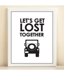 Let's Get Lost print poster