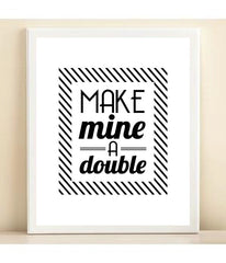 'Make Mine a Double' Bar Cart Collection print poster