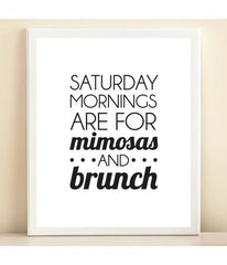 Black and White 'Saturday Morning are for Mimosas and Brunch' Bar Cart Collection print poster