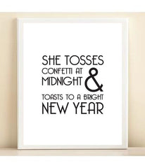 Black and White' She Tosses Confetti at Midnight & Toasts to a Bright New Year' print poster