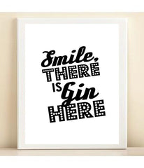 Black & White 'Smile, There is Gin Here' Bar Cart Collection print poster