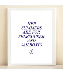 Navy 'Her Summers are for Seersucker and Sailboats' print poster