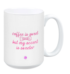 Accents are Sweeter Coffee Mug