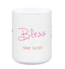 Bless - Shop Dandy Mug
