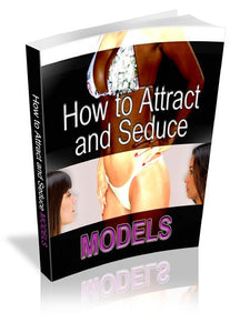 Attract And Seduce Models - owlsbooksnmore.com