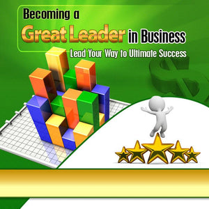 Becoming a great leader in Business - owlsbooksnmore.com