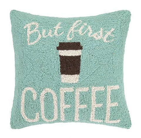 But First Coffee Pillow 16X16