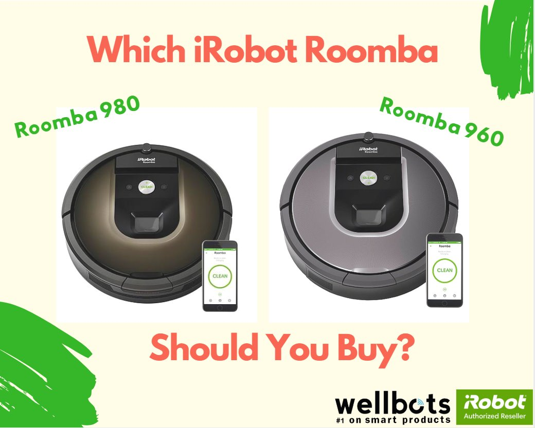 Which Roomba Should You Buy? Comparison of iRobot Roomba 960 & Roomba 980
