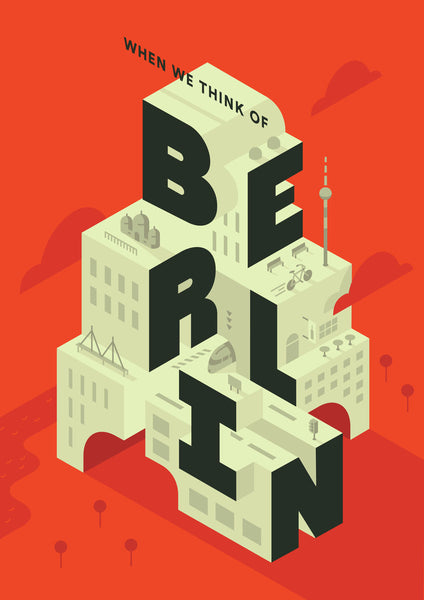 When We Think Of Berlin print