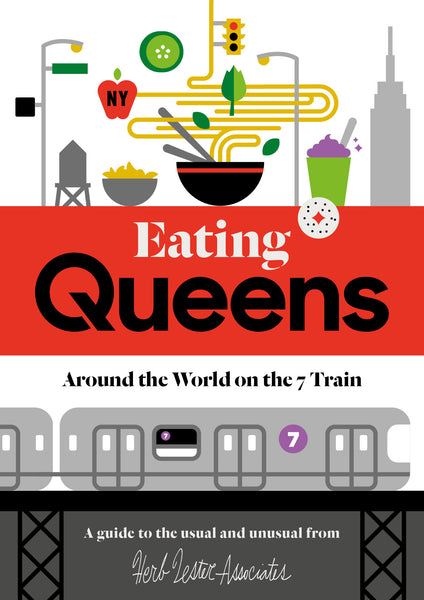 Eating Queens: Around the World on the 7 Train