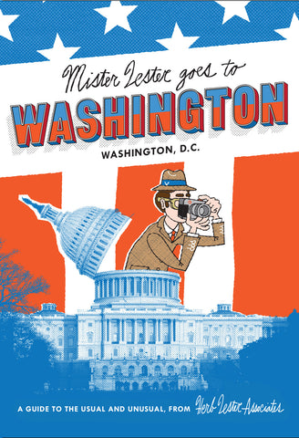 Washington, DC: Mr Lester Goes To Washington
