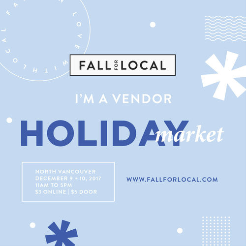 Find Us @ Fall for Local -  The Holiday Market