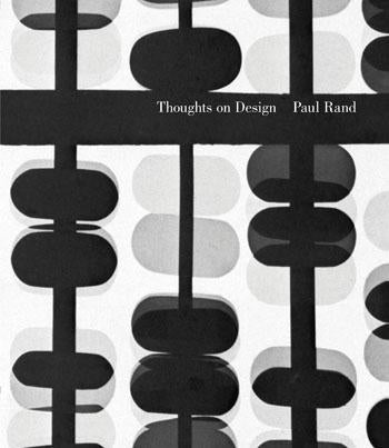 Thoughts on Design: Paul Rand