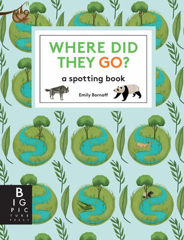 Where Did They Go? A Spotting Book
