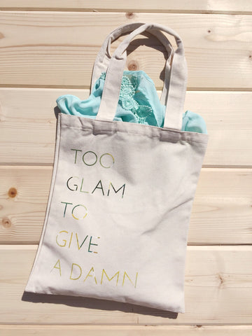 Eco Friendly Too Glam To Give A Damn Canvas Shopping Tote