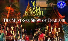 Load image into Gallery viewer, Siam Niramit show