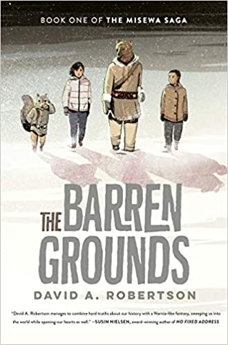The Barren Grounds: The Misewa Saga, Book 1