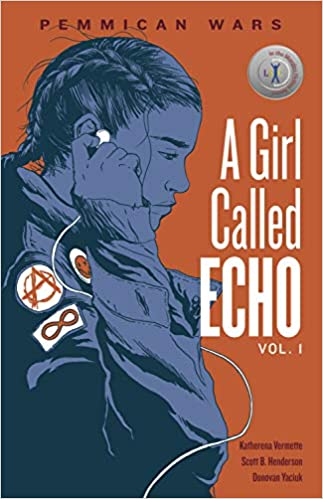 A Girl Called Echo Vol. 1: Pemmican Wars