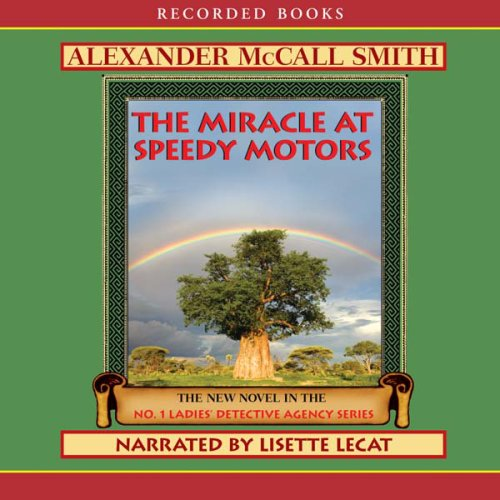 The Miracle at Speedy Motors: The No. 1 Ladies' Detective Agency