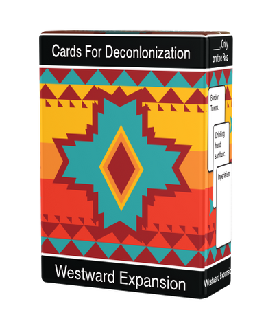 Cards For Decolonization: Westward Expansion
