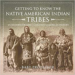 Getting to Know the Native American Indian Tribes