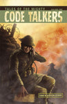 Tales Of The Mighty Codetalkers Vol. 1 [DIGITAL]