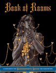 Book Of Rooms: A Supplement To Bluebeards Bride RPG