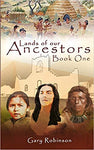Lands of our Ancestors Book One
