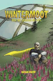 Wintermoot Book Two: Sourdough and Arête