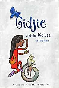 Gidjie and the Wolves